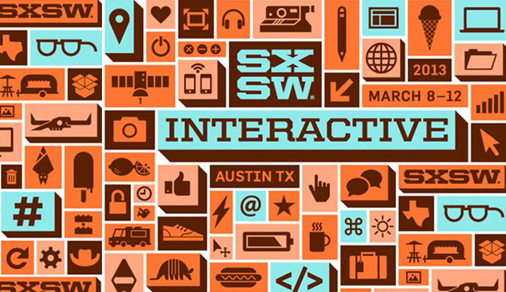 2013 South by Southwest Interactive Conference