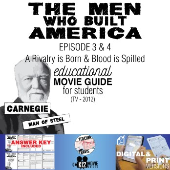 The Men Who Built America - Ep 3 & 4 Movie Guide | Worksheet (TV - 2012) Cover
