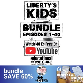 Liberty's Kids – BUNDLE – Episodes 1 – 40 Movie Guide | Worksheet Cover