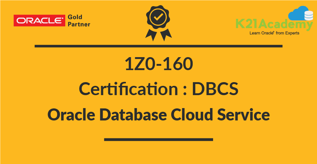 1z0 160 Oracle Database Cloud Service Certification For Dbas