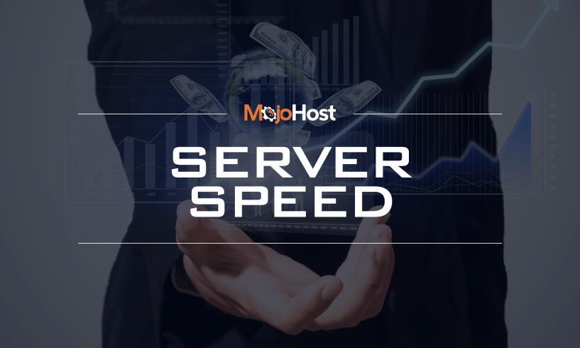Why Server Speed Is Important For Increasing Revenues - Mojohost