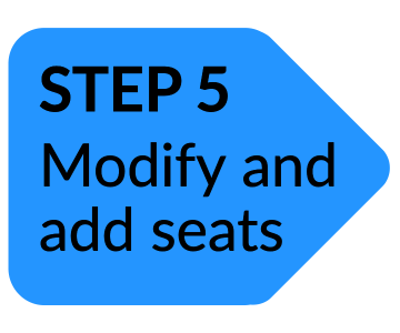 Arrow: Step 5 Modify and add seats