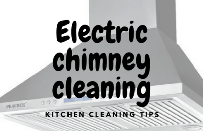 How to clean an electric chimney
