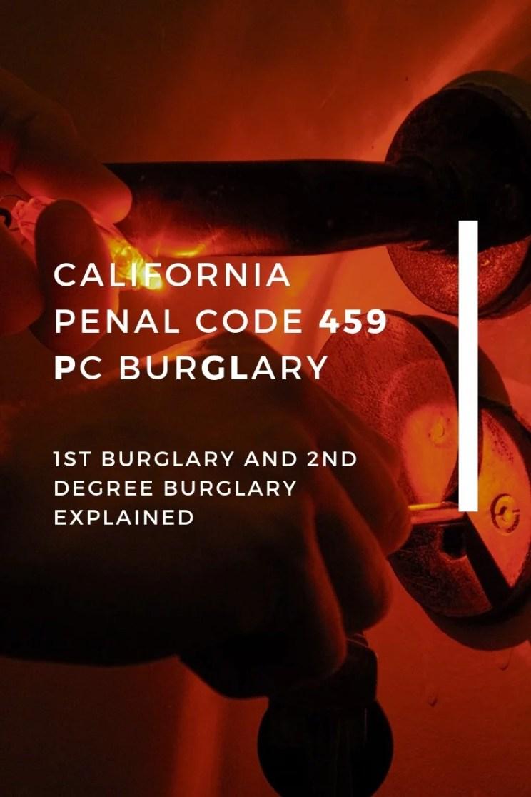 CALIFORNIA PENAL CODE 459 PC BURGLARY