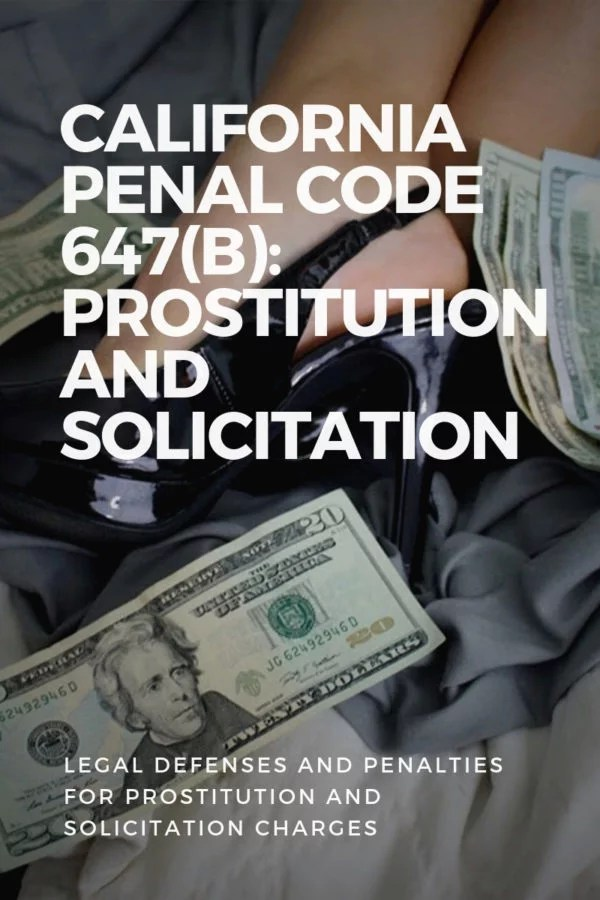 Penal Code 647b Prostitution Solicitation