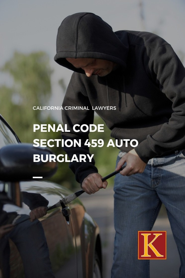 Penal Code 459 Auto Burglary