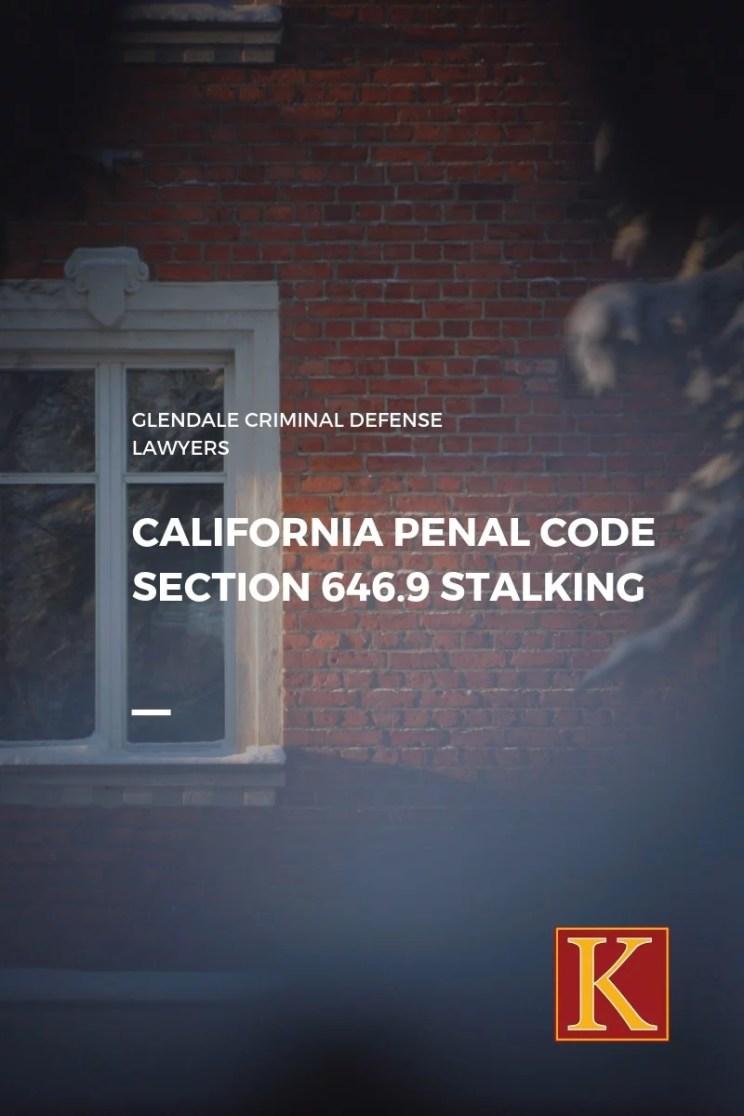 Penal Code 646.9 Stalking