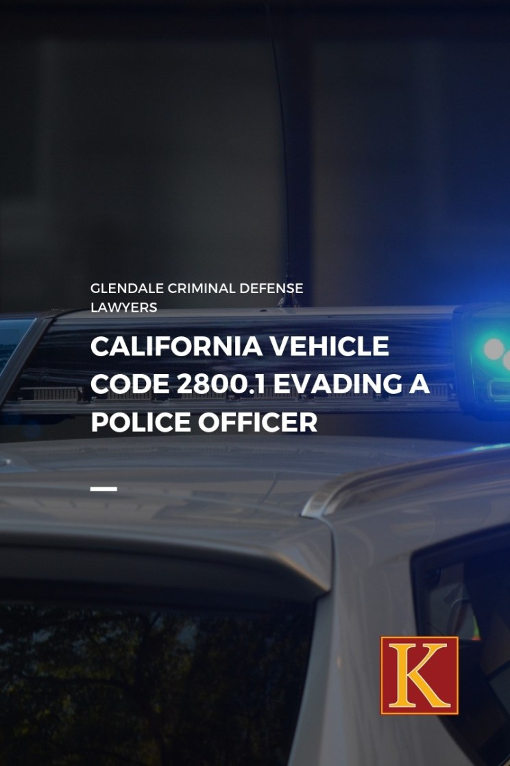 Vehicle Code 2800.1 Evading a Police Officer