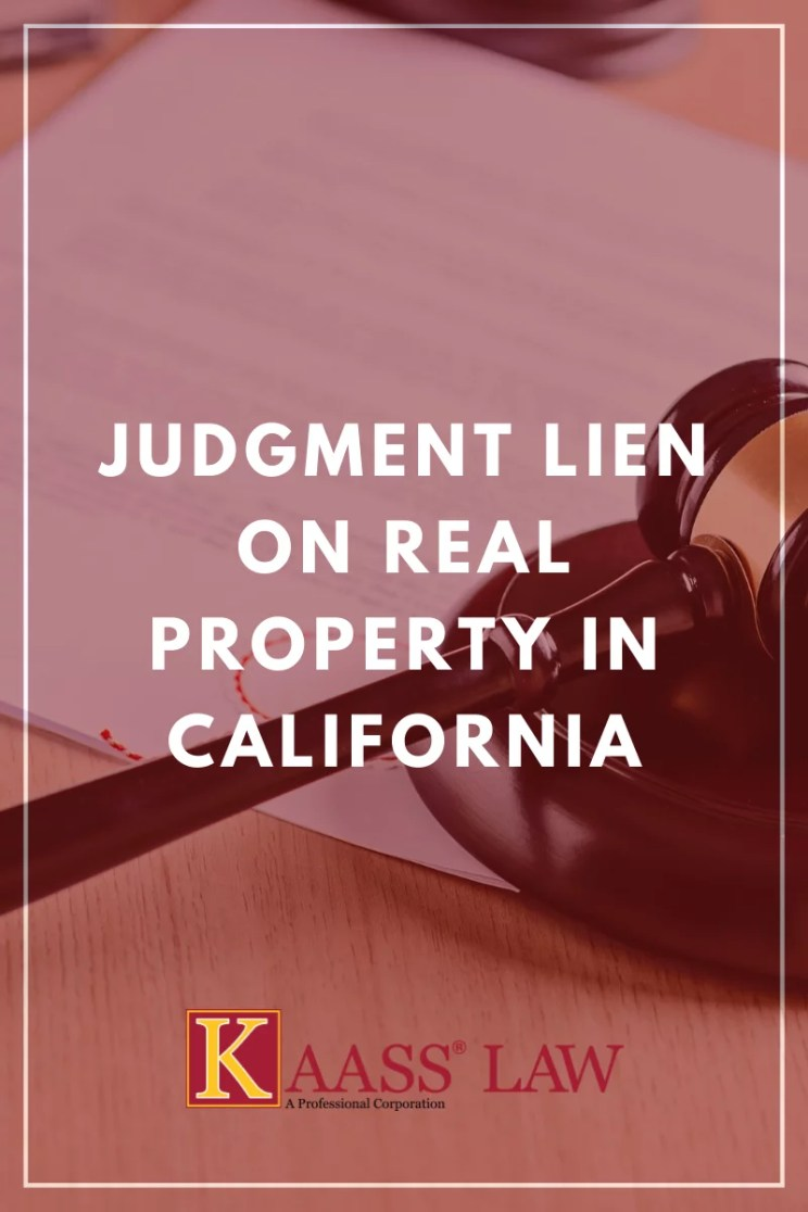Judgment Lien on Real Property in California