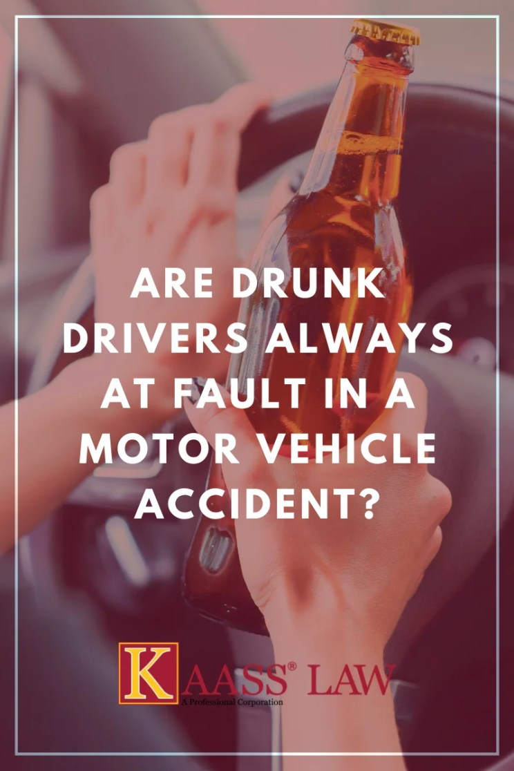 Are Drunk Drivers Always At Fault in a Motor Vehicle Accident