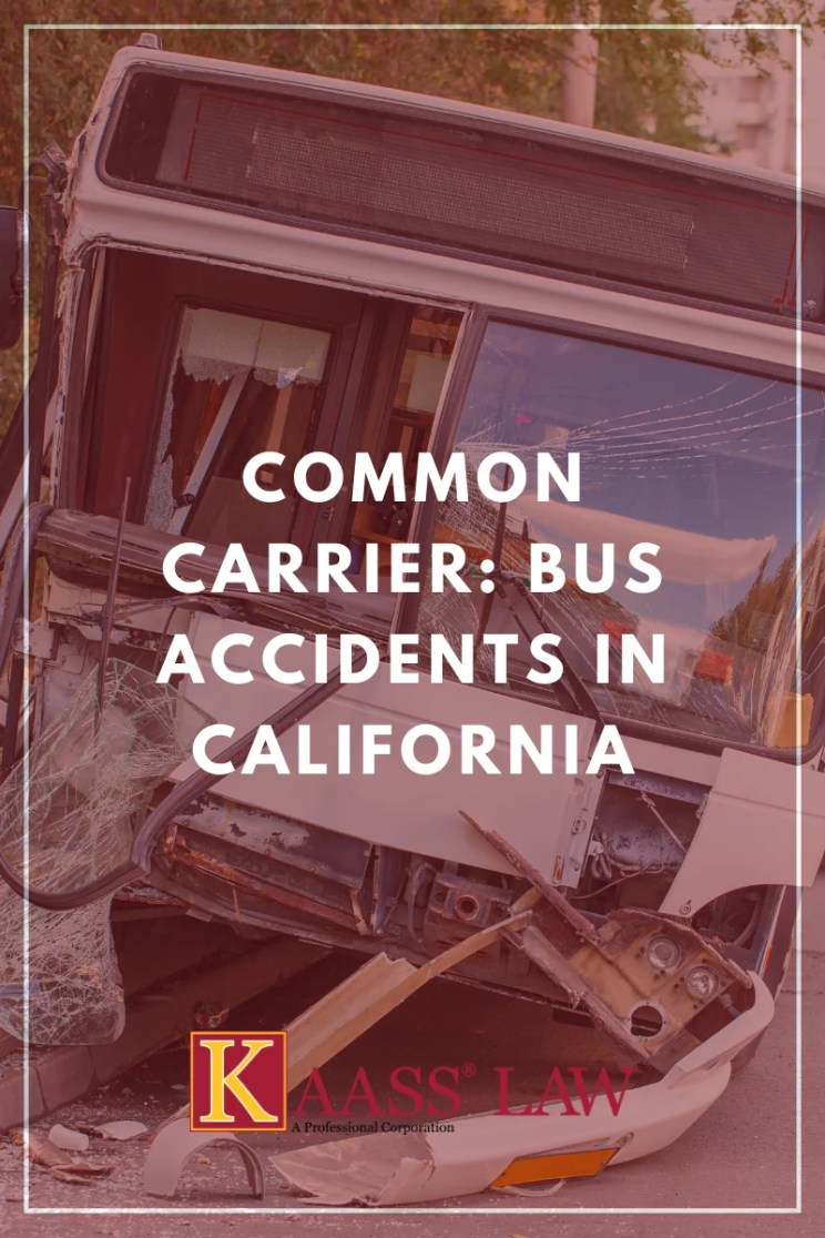 Common Carrier Bus Accidents in California
