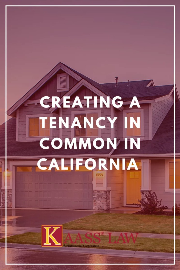 Creating a Tenancy in Common in California