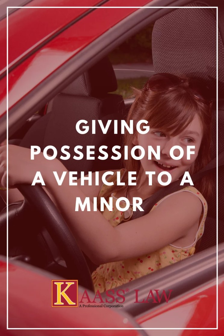 Giving Possession of a Vehicle to a Minor