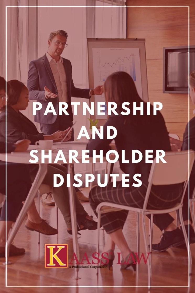 Partnership and Shareholder Disputes