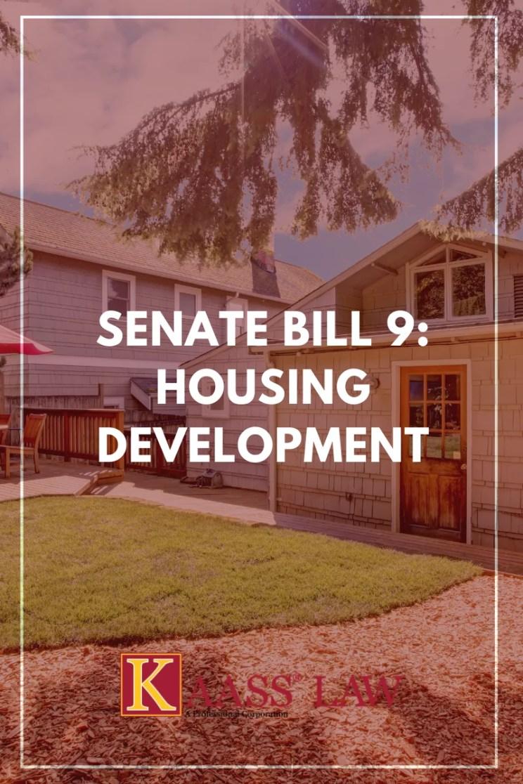 Senate Bill 9 Housing Development