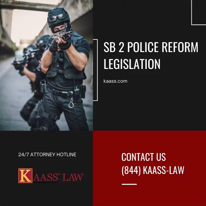 SB 2 Police Reform Legislation