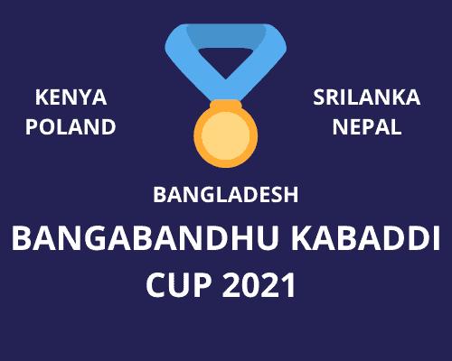 BANGABANDHU KABADDI CUP 2021