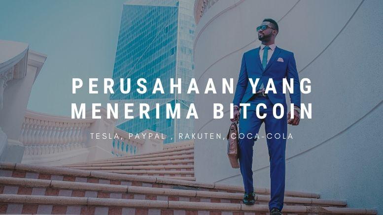 Perusahaan Yang Menerima Bitcoin