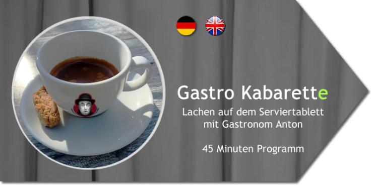 Gastro Kabarett. Lachen auf dem Serviertablett mit Gastronom Anton.
