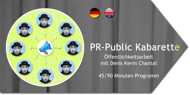 PR Public Kabarett. Öffentlichkeitsarbeit einfach und effizient. Für Organisationen und Unternehmen.