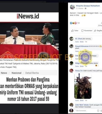 [SALAH] Menhan Prabowo dan Panglima akan menertibkan ORMAS yang berpakaian mirip Uniform TNI