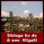 Things-to-do-see-Kigali