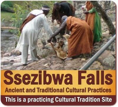 Ssezibwa Falls - a Buganda Kingdom Cultural Heritage Site