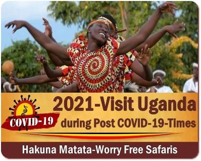 During Post-COVID-19 Times - Discover Uganda the Pearl of Africa