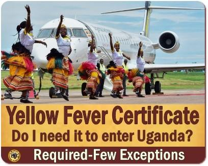 Yellow Fever Certificate Requirements for Travelers to Uganda
