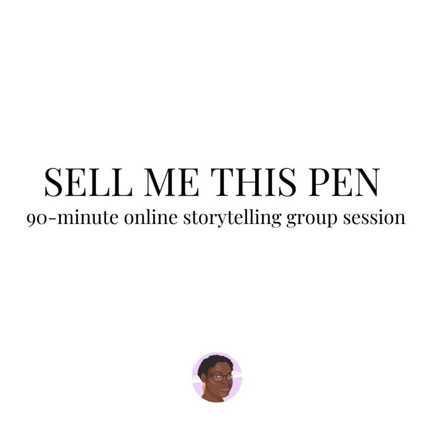 Sell Me This Pen Train Storytelling Muscles