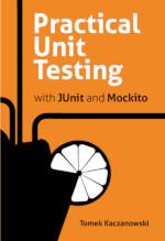 Practical Unit Testing - JUnit