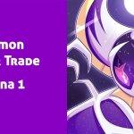 Pokémon Wonder Trade (Semana 1)