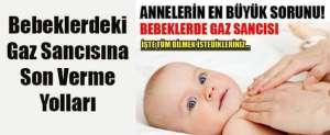 Bebeklerde Gaz Sancısına Çözüm Yolları
