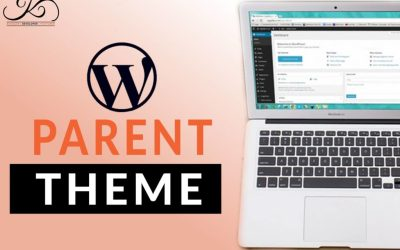 What is WordPress Parent Theme