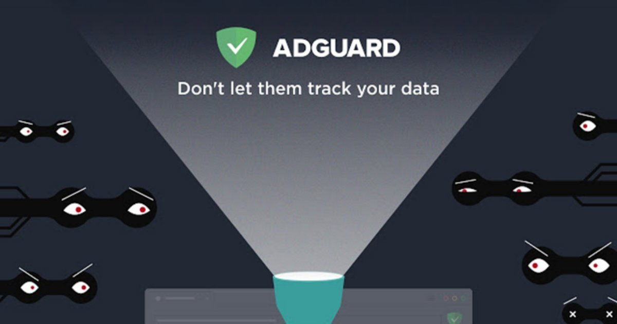 AdGuard: Don't let them track your data