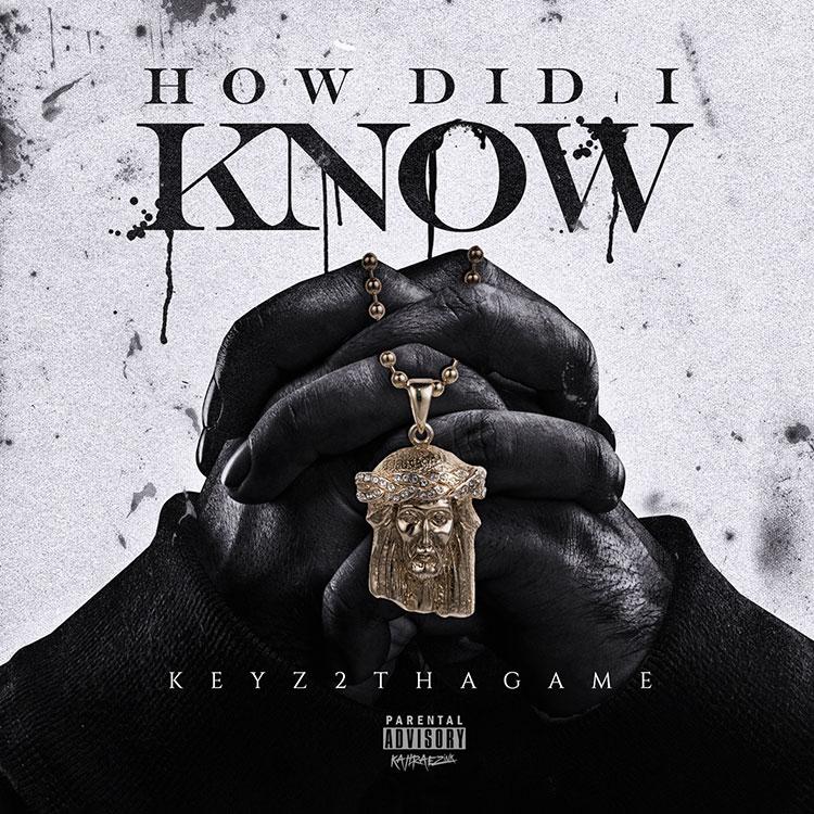 kahraezink-keyz2thagame-how-did-i-know-single-cover-design