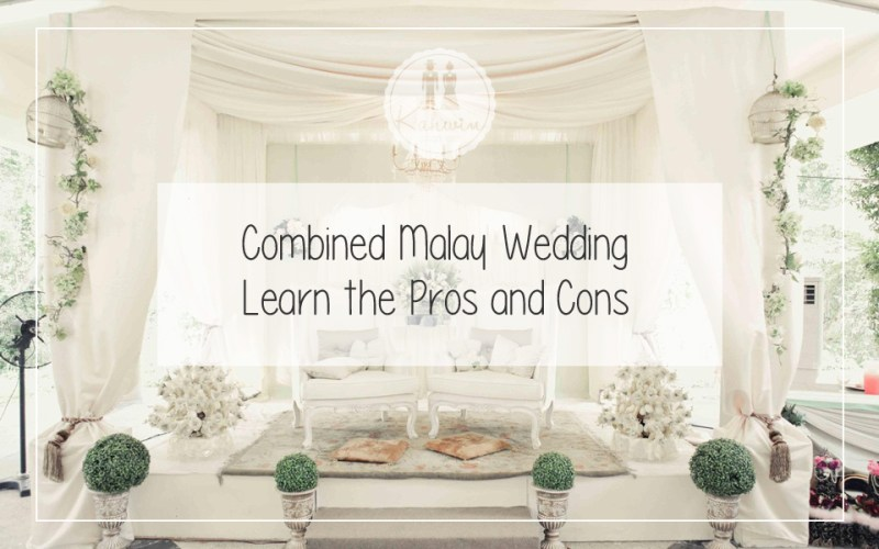 Combined Malay Wedding Learn The Pros