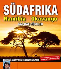 Live-Vortrag Südafrika Namibia Okavango