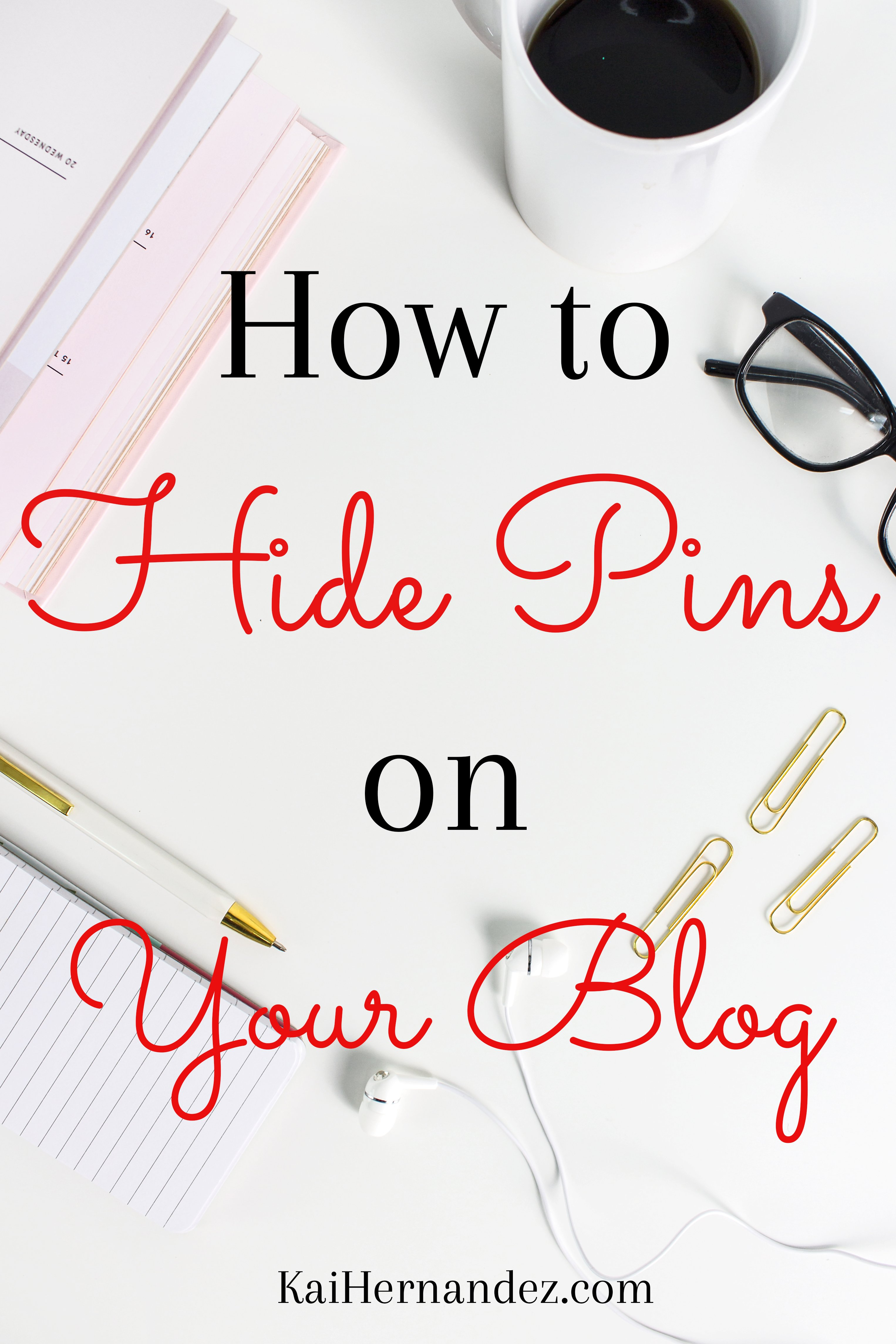 How to Hide Pins on Your Blog | Hide Pinnable Images | Hidden pins in blog | Hide pics on WordPress | Hide Pinterest Images | How to Hide Pins | How to Hit Pinnable Images | Hidden Pins | Secret Images on Your Blog | Adding Hidden Pics to your Post | Pinterest Marketing | Make Pins | Promote Your Blog | Social Media Marketing | Promote on Pinterest