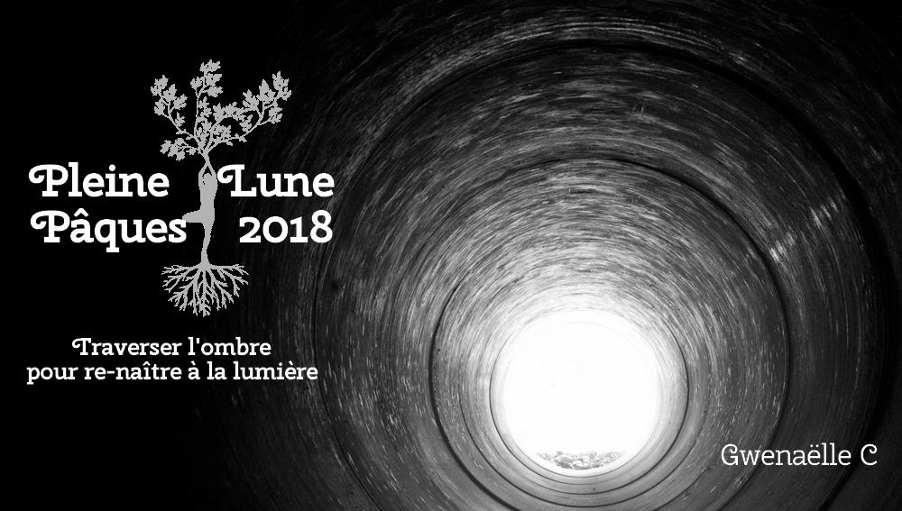 guidance de pleine lune du 31 mars 2018 travers le tunnel christique gwena lle carr. Black Bedroom Furniture Sets. Home Design Ideas