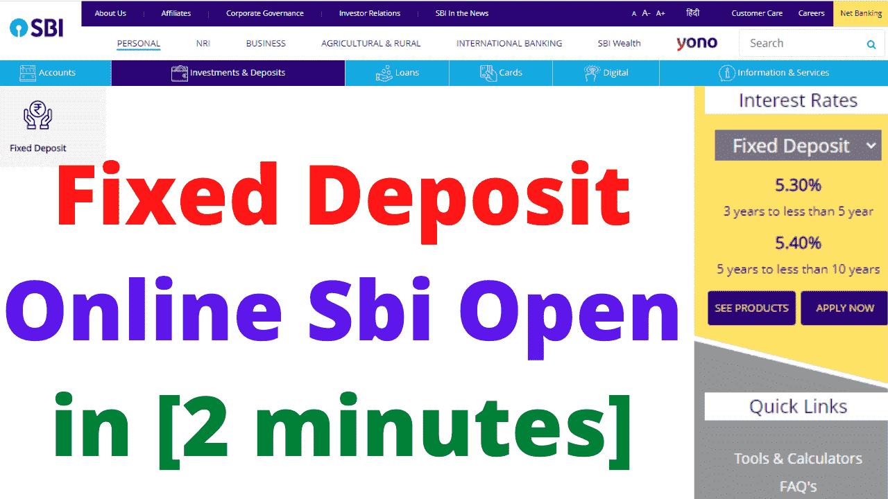 Fixed Deposit Online Sbi Open in [2 minutes]