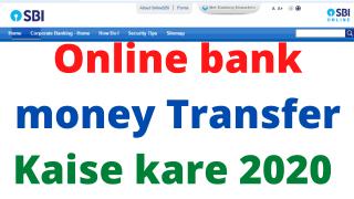 Online bank money Transfer Kaise kare 2020
