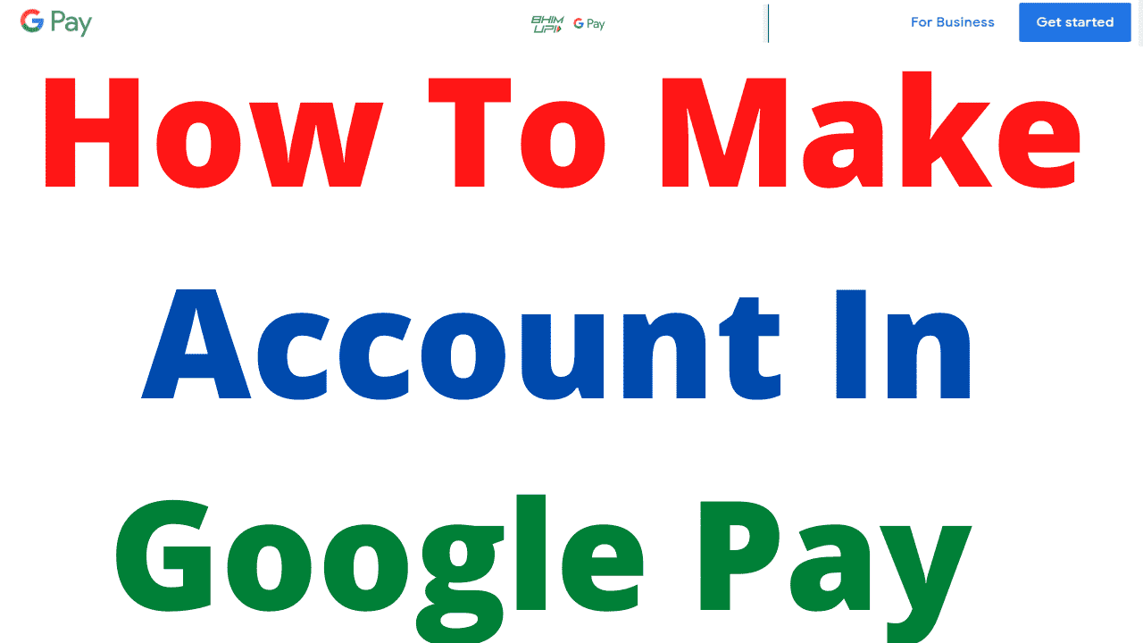 How To Make Account In Google Pay