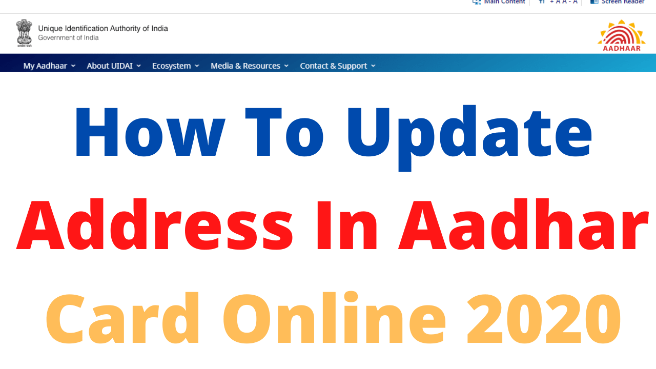 How To Update Address In Aadhar Card Online 2020