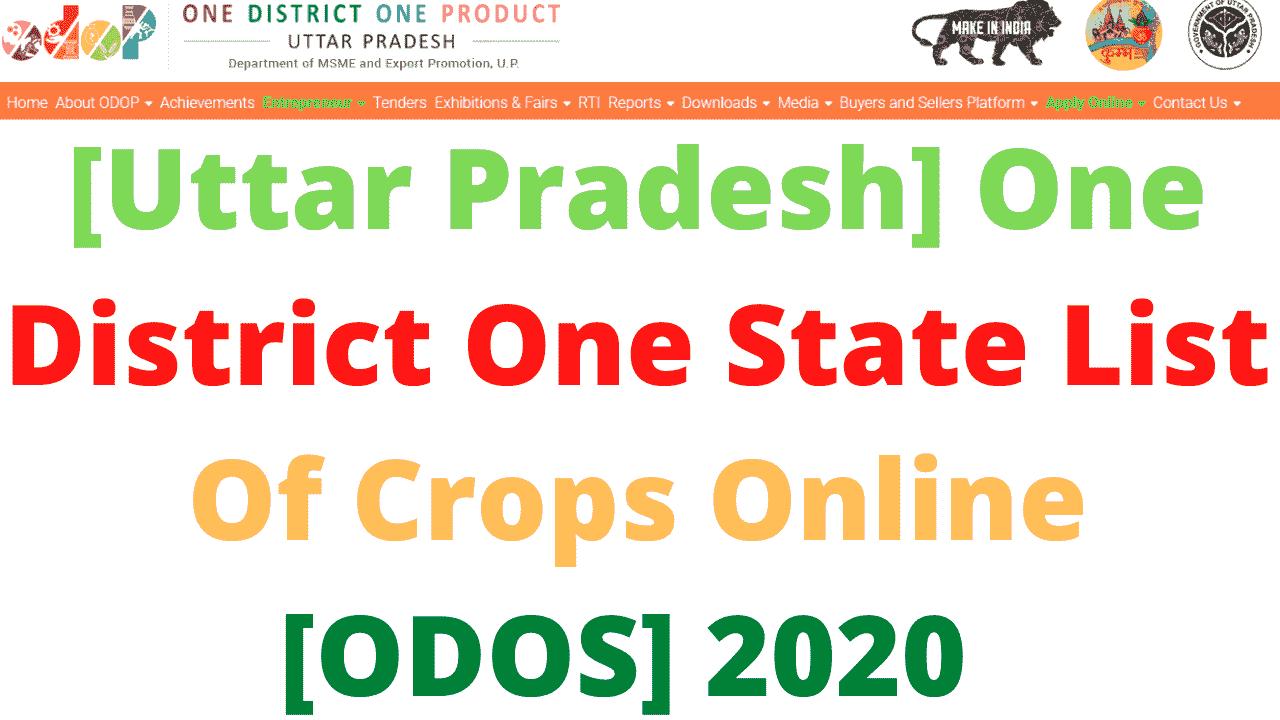 [Uttar Pradesh] One District One State List Of Crops Online [ODOS] 2020
