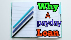 why a payday loan