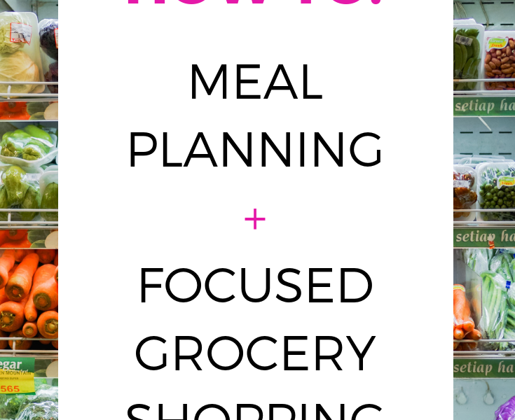 How To: Meal Planning + Focused Grocery Shopping | How to plan your meals, how to eat healthier, how to create a meal menu, meal menu planning, free printable meal menu, free printable meal planner, free printable grocery list, free healthy eating printable, how to eat healthier, easy ways to lose weight, how to cook healthier, tips for grocery shopping, grocery list healthy, grocery list printable, meal prepping ideas, how to meal prep #healthylifestyle #grocerylist #groceryshopping #freeprintable #mealplan #mealplanning #mealplanningmadeeasy #mealprepping #mealpreppingideas