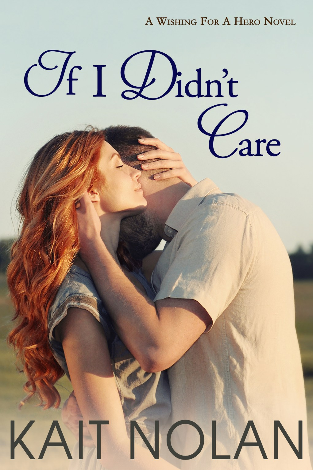 Book Cover: If I Didn't Care