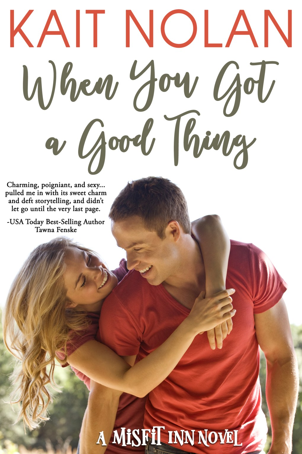 Book Cover: When You Got A Good Thing