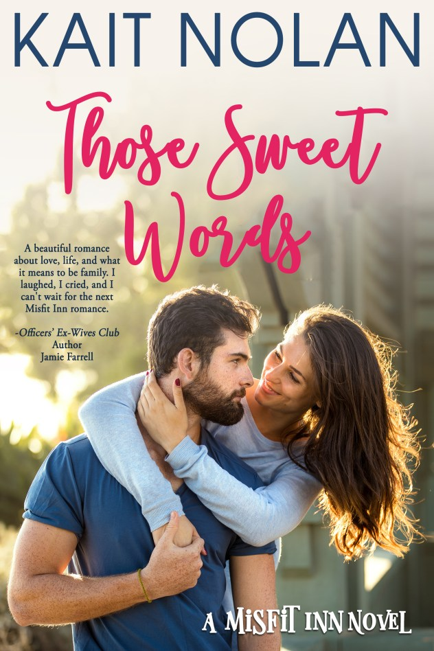Book Cover: Those Sweet Words